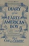 Diary of an Early American Boy: Noah Blake, 1805 (0345243854) by Sloane, Eric