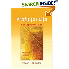 Cover of Profit for Life: How Capitalism Excels by Joseph H. Bragdon