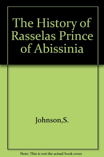 A literary analysis of rasselas prince of abyssninia