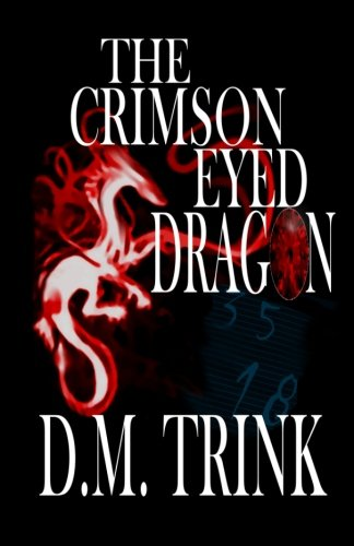 The Crimson-Eyed Dragon (Ronnell D Porter compare prices)