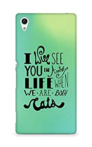 AMEZ i will see you in another life Back Cover For Sony Xperia Z4