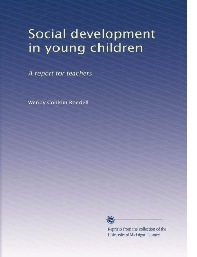 Social Development In Young Children: A Report For Teachers front-351967