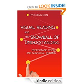 Visual Reading and The Snowball of Understanding