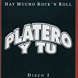 echange, troc Platero Y Tu - Hay Mucho Rock N Roll 1