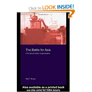 The Battle for Asia: From Decolonization to Globalization (Asia's Transformations)