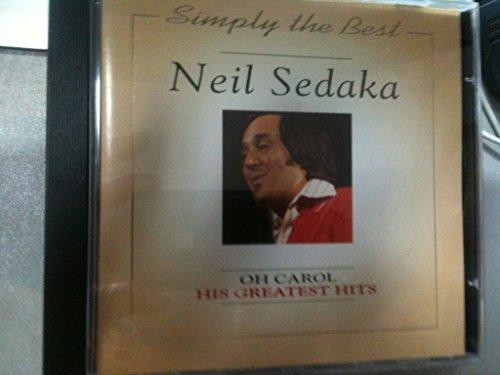 NEIL SEDAKA - Neil Sedaka - Oh! Carol - Zortam Music
