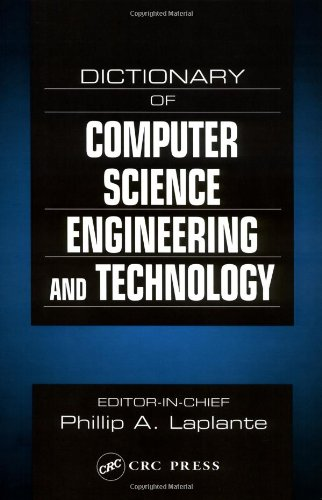 Dictionary of Computer Science, Engineering and Technology
