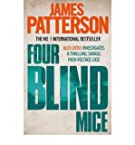 [ Four Blind Mice ] [ FOUR BLIND MICE ] BY Patterson, James ( AUTHOR ) Jan-07-2010 Paperback James Patterson