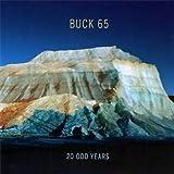 echange, troc Buck 65 - 20 Odd Years