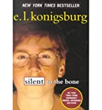 Silent to the Bone (0439316987) by Konigsburg, E. L.