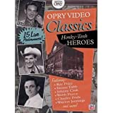 Grand Ole Opry Video Collection: Honkey-Tonk Heroes