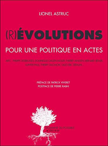 (R)évolutions: Pour une politique en actes