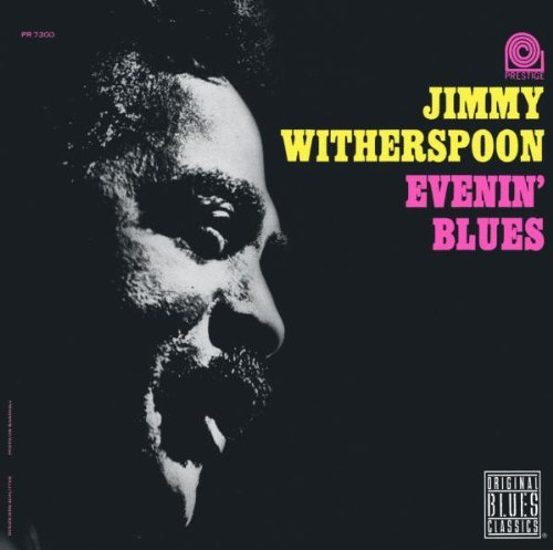 Evenin' Blues by Jimmy Witherspoon