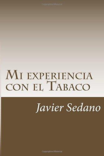 Mi experiencia con el Tabaco