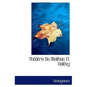 【クリックでお店のこの商品のページへ】Th--tre De Meilhac Et Hal-vy [ペーパーバック]