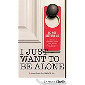 I Just Want to Be Alone (I Just Want to Pee Alone Book 2) (English Edition)