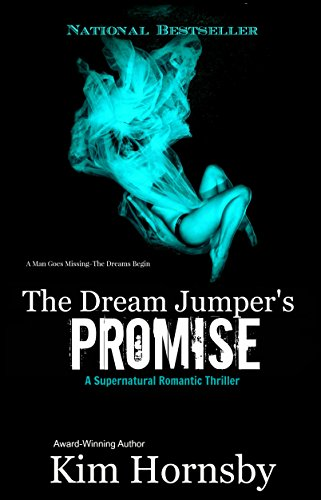 The Dream Jumper's Promise: - Suspense/Thriller Mystery with Supernatural and Romance (Dream Jumper Series Book 1)