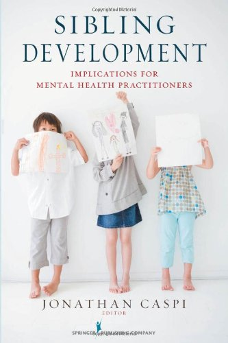 Sibling Development: Implications For Mental Health Practitioners front-1043646