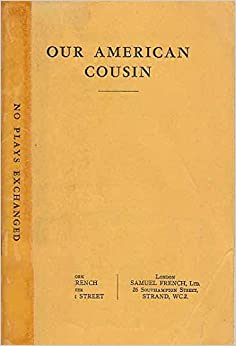 our american cousin by tom taylor Librivox recording of our american cousin by tom taylor read in english by a full cast our american cousin is an 1858 three-act play by english playwright.