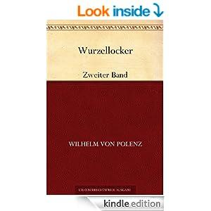 Wurzellocker:Zweiter Band (German Edition)