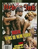 img - for Black Men's Urban Ink Magazine #97 Busta Rhymes King of New York, Vida Straight Outta L.A., Jose Lopez Lowrider Ink and More book / textbook / text book