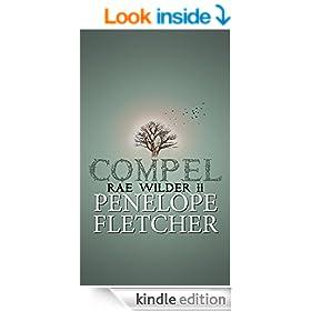 Compel: Dystopian Romance (Rae Wilder Book 2)