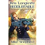 Mike Shepherd Kris Longknife Novels 8 Books Collection Pack Set (Kris Longknife: Redoubtable, Deserter, Defiant , Undaunted, Resolute, Intrepid, Audacious, Mutineer)by Mike Shepherd