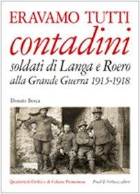 eravamo-tutti-contadini-soldati-di-langa-e-roero-alla-grande-guerra-1915-1918
