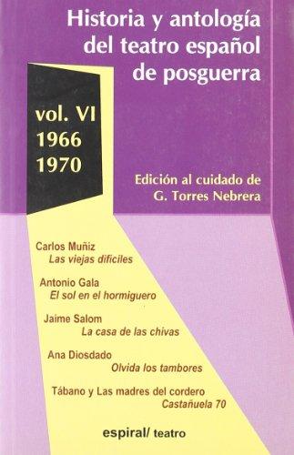Historia y Antologia del Teatro Espanol de Posguerra (1940-1975) (Spanish Edition)