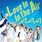AAA「Love Is In The Air」