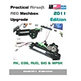 Practical Airsoft AEG Mechbox Upgrade 2011 Edition AK, G36, AUG, SIG & MP5K