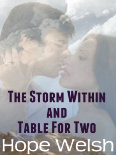 The Storm Within & Table For Two: An Anthology