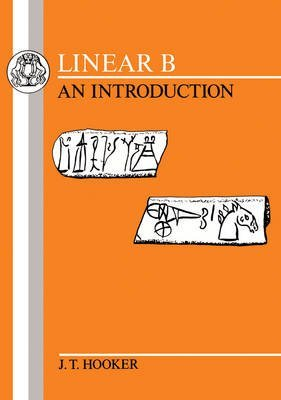 linear-b-an-introduction-by-jt-hooker-published-june-1991
