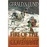 Fire of the Covenant: A Novel of the Willie and Martin Handcart Companies