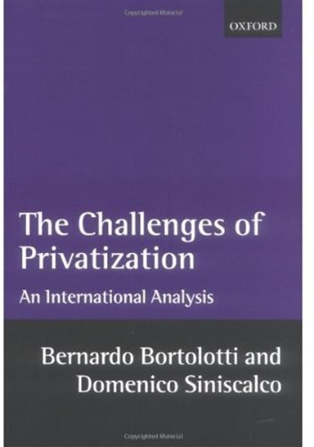 The Challenges of Privatization: An International Analysis