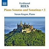 Ries: Piano Sonatas & Sonatinas 3 (Sonatas In C/ F Sharp Minor/ The Dream)