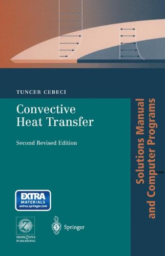 Convective Heat Transfer: Solutions Manual and Computer Programs