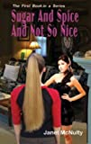 Sugar And Spice And Not So Nice (A Mellow Summers Paranormal MysterySeries: Book 1)