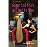 Sugar And Spice And Not So Nice (A Mellow Summers Paranormal MysterySeries: Book 1) ~ Janet McNulty