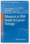 Advances in DNA Repair in Cancer Therapy (Cancer Drug Discovery and Development)