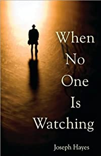 When No One Is Watching by joseph hayes ebook deal