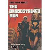 Heavy Metal Pulp: The Bloodstained Man: Netherworld Book Twoby Christopher Rowley