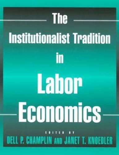 Institutionalist Tradition In Labor Economics
