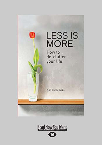 Less Is More: How To De-clutter Your Life