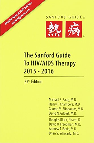 The Sanford Guide to HIV/ AIDS Therapy 2015: Pocket Edition