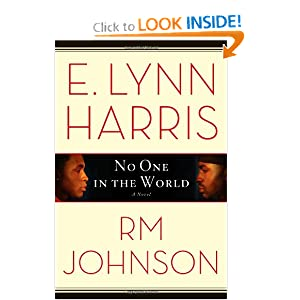 No One in the World: A Novel E. Lynn Harris and RM Johnson