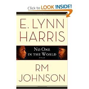 No One in the World: A Novel E. Lynn Harris and RM Johnson