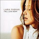 Lara Fabian I Will Love Again