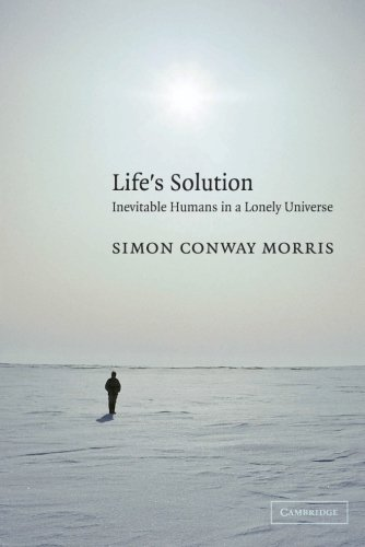 Life's Solution Paperback: Inevitable Humans in a Lonely Universe