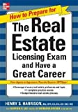 img - for Henry S. Harrison: How to Prepare for the Real Estate Licensing Exam : And Have a Great Career (Paperback); 2007 Edition book / textbook / text book